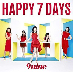 HAPPY 7 DAYS - 9nine