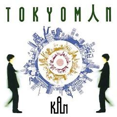 TOKYOMAN - Kan