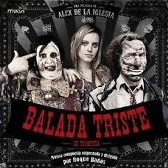 Balada Triste De Trompeta (2010) OST