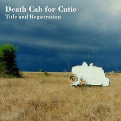 Title and Registration - Death Cab for Cutie