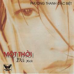 Album Một Thời Đã Xa 2 - Phương Thanh