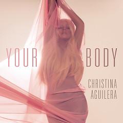 Your Body (Remixes) - EP