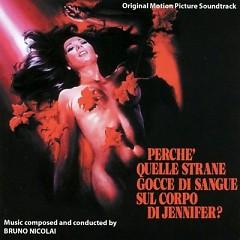 Perche' Quelle Strane Gocce Di Sangue Sul Corpo Di Jennifer OST (Pt.2) - Bruno Nicolai