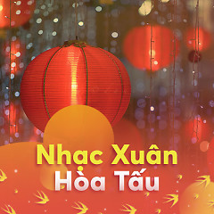 Nhạc Xuân Hòa Tấu Hay Nhất - Various Artists