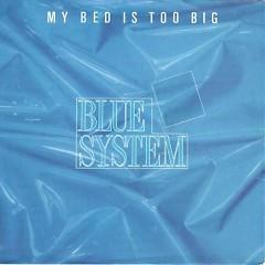 My Bed Is Too Big 2002