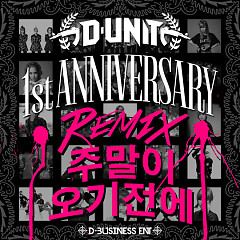 1st Anniversary Mix - D-Unit