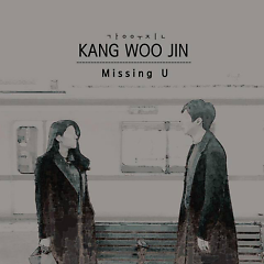 Missing You (Mini Album) - Kang Woo Jin