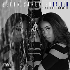 Fallen (Single) - Sevyn Streeter, Ty Dolla $ign, Cam Wallace