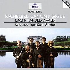 Bach, Orchestersuiten Nr. 2 & 5 / Pachelbel, Canon & Gigue in D/Handel, Sonate Fur 2 Violinen HWV 3