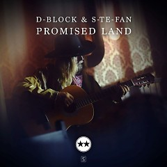 Promised Land (Single) - D-Block, S-te-Fan