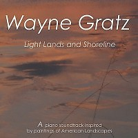 Light, Lands And Shoreline - Wayne Gratz