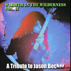 A Tribute To Jason Becker - Warmth In The Wilderness Vol.II (CD1) - Jason Becker