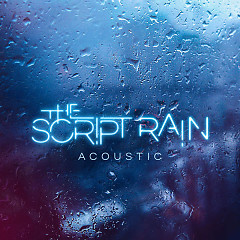 Rain (Acoustic Version) (Single) - The Script