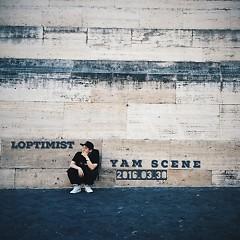 Yam Scene - Loptimist