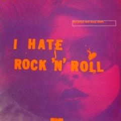 I Hate Rock 'N' Roll (mini album)