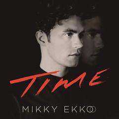 Time - Mikky Ekko