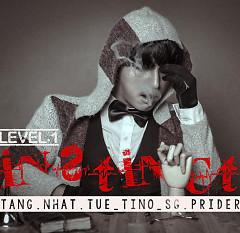 Level 1 (Instinct) - Tăng Nhật Tuệ,Tino,SG Prider