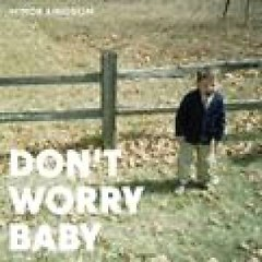Don't Worry Baby - Minor Kingdom