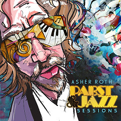 Pabst & Jazz - Asher Roth