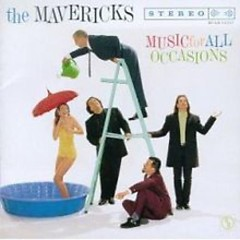 Music For All Occasions - The Mavericks