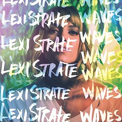 Waves - Lexi Strate