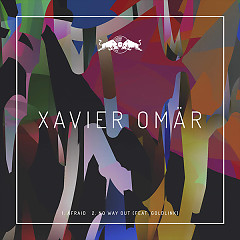 Afraid (Single) - Xavier Omar