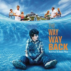 The Way, Way Back OST