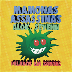 Pelados Em Santos (Single) - Mamonas Assassinas, Alok, Sevenn