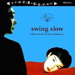 Swing Slow