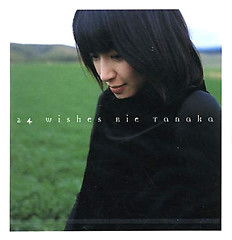 24 Wishes - Rie Tanaka