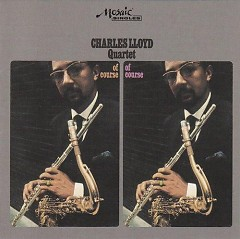 Of Course, Of Course - Charles Lloyd