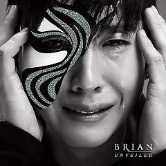 Unveiled - Brian