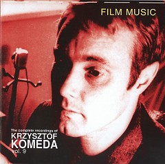 The Complete Recordings Of Krzysztof Komeda Vol. 09