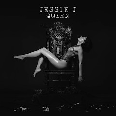 Queen (Single) - Jessie J