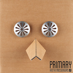 Primary And The Messengers LP (CD1)