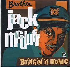 Bringin' It Home - Jack McDuff