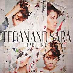 Heartthrob (Deluxe Version) - Tegan and Sara
