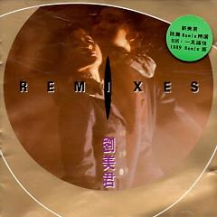 Remixes - Lưu Mỹ Quân
