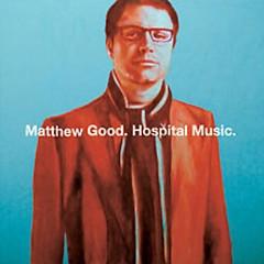 Hospital Music  - Matthew Good