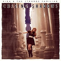 Chasing Shadows - EP - The Strange Familiar