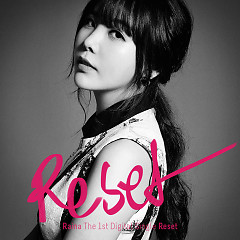 Reset (1st Single) - Raina
