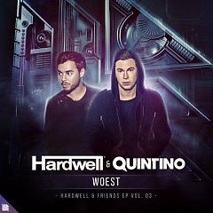 WOEST (Single) - Hardwell, Quintino