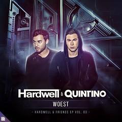 WOEST (Single) - Hardwell, Quintino