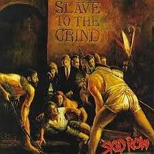 Slave To The Grind - Skid Row