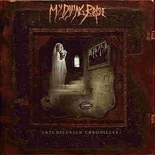 Anti Diluvian Chronicles (CD1) - My Dying Bride