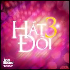Hát Đôi 3 - CD2