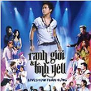 Liveshow Tuấn Hưng - Ranh Giới & Tình Yêu (CD2) - Tuấn Hưng