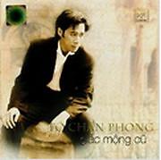 Giấc Mộng Cũ   - Tô Chấn Phong