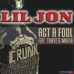 Act A Fool [Promo CDS]