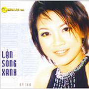 Làn Sóng Xanh (Liveshow) - CD1